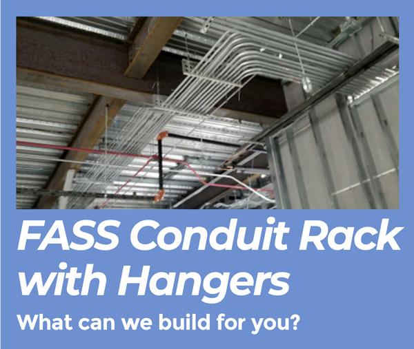 Resolve One Custom FASS Rack Conduit Assemblies